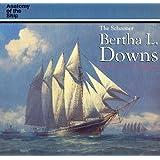 The Schooner Bertha L. Downs