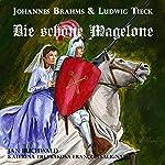 Die schöne Magelone: Romanzen op.33 | Johannes Brahms,Ludwig Tieck