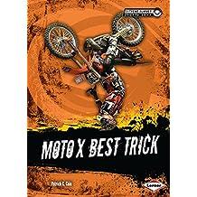 Moto X Best Trick (Extreme Summer Sports Zone)