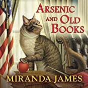 Arsenic and Old Books: Cat in the Stacks Mystery, Book 6 | Miranda James