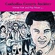 Cambodian Cassette Archives: Khmer Folk