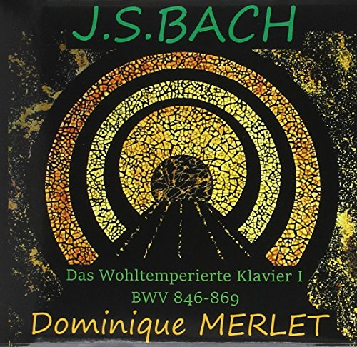 Bach: Das Wohltemperierte Klavier I Merlet (digipack) [2CD]