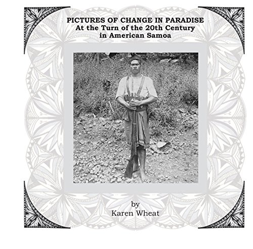 pictures-of-change-in-paradise-at-the-turn-of-the-20th-century-in-american-samoa