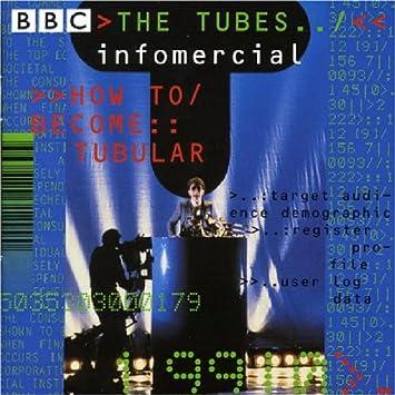 Infomercial: How to Become Tubular