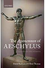 The Agamemnon of Aeschylus: A Commentary for Students Paperback