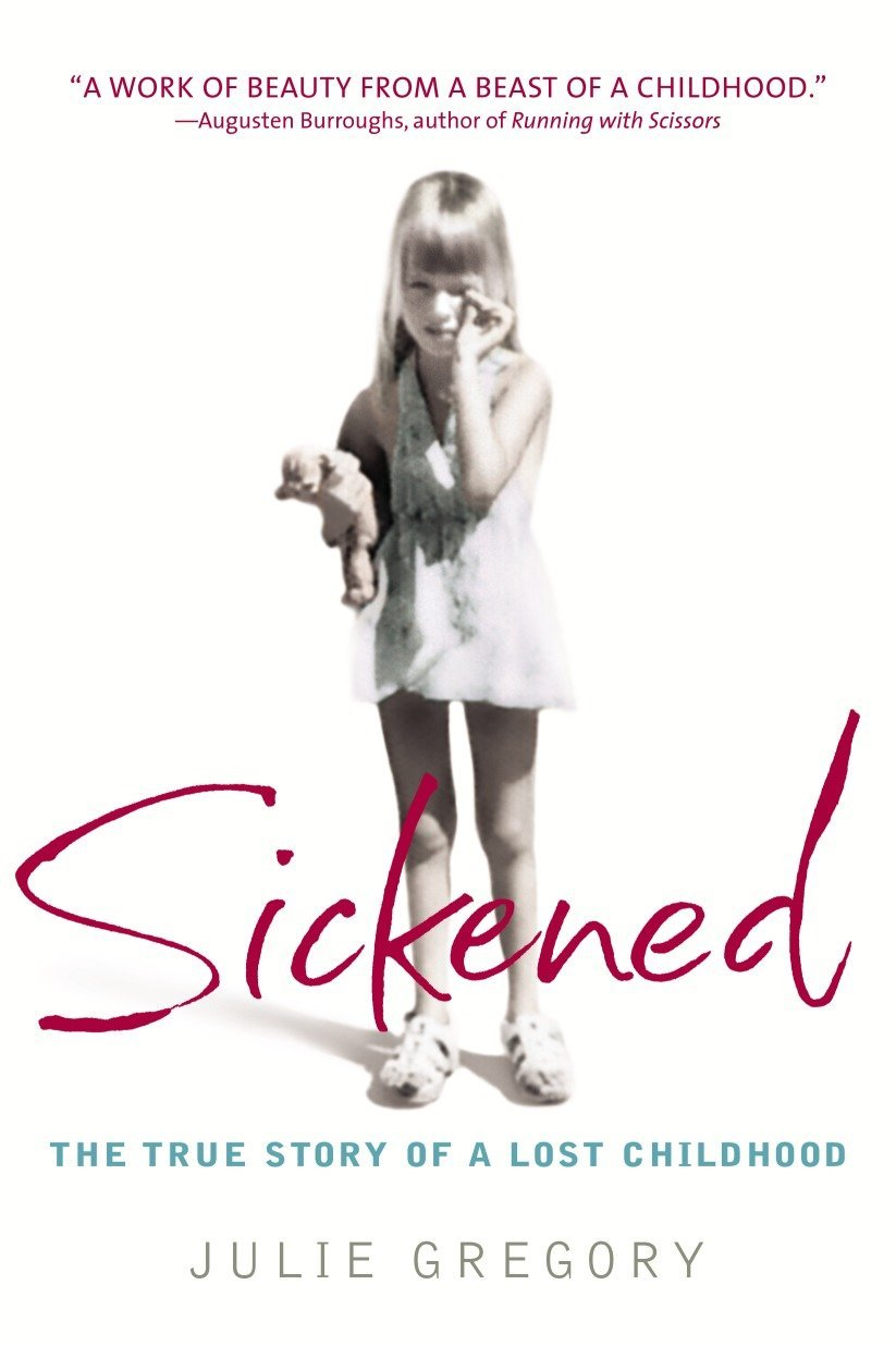 Read Online Sickened: The True Story of a Lost Childhood PDF
