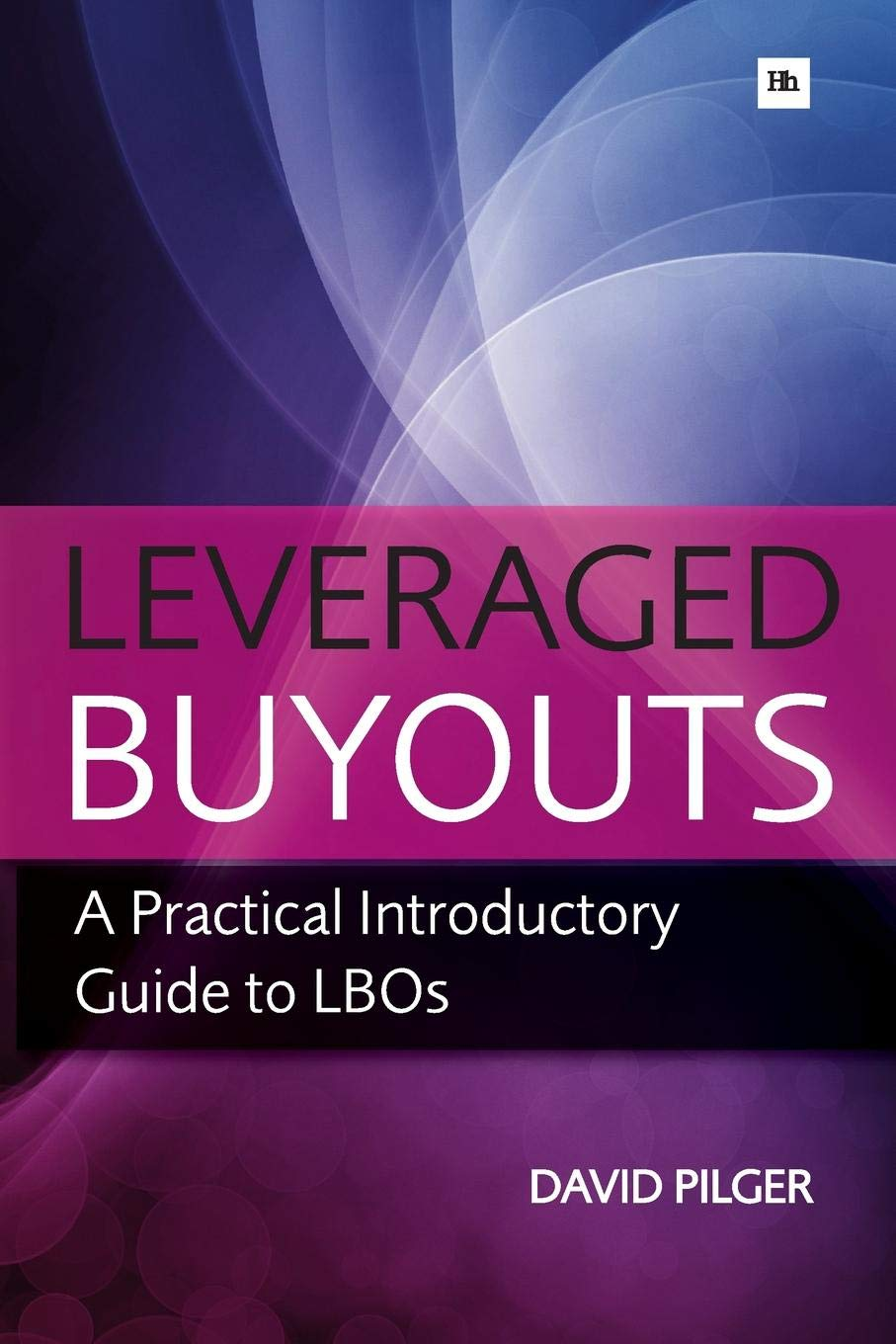 Synonyms and antonyms of leveraged buyout in the English dictionary of synonyms