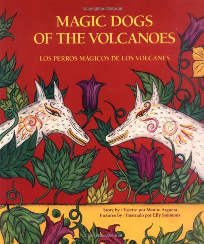 Magic Dogs of the Volcanoes/Los perros magicos de los volcanos (Best Places In El Salvador)