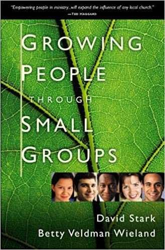 Growing People Through Small Groups