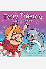 Terry Treetop Saves The Dolphin (Bedtime Stories) Paperback