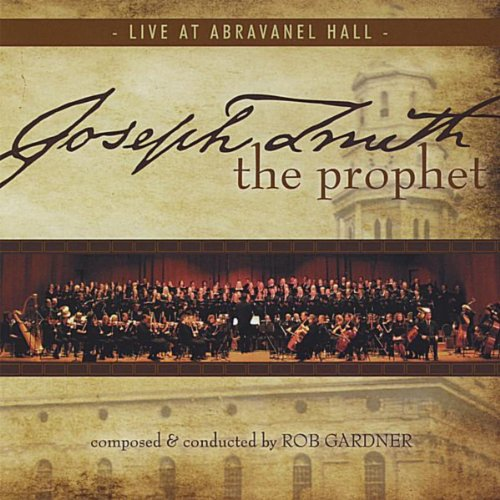 Joseph Smith The Prophet: Live...