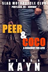 Peer & Coco: A Runaway For Love (Slag Motorcycle Club Book 4) Kindle Edition