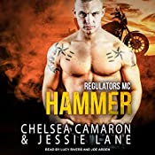 Hammer: Regulators MC, Book 2 | Jessie Lane, Chelsea Camaron