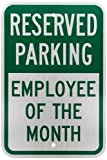 SmartSign 3M High Intensity Grade Reflective Sign, Legend ''Reserved Parking - Employee of the Month'', 18'' high x 12'' wide, Green on White