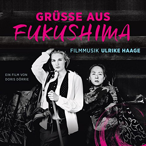 Ulrike Haage-Gruesse Aus Fukushima-(INDIGO123282)-OST-CD-FLAC-2016-CUSTODES Download