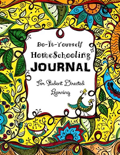 Download do it yourself homeschooling for student directed learning download do it yourself homeschooling for student directed learning homeschooling handbooks book pdf audio idqhfvk4t solutioingenieria