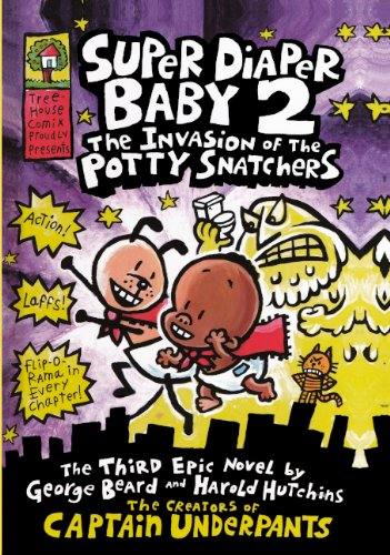 The Invasion Of The Potty Snatchers (Turtleback School & Library Binding Edition) (Super Diaper Baby) ebook
