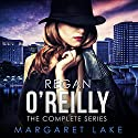 Regan O'Reilly, Private Investigator (Boxed Set): The Complete Series Audiobook by Margaret Lake Narrated by Susanna Burney