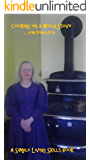 Cooking on a Wood Stove (Simple Living Skills Book 2)