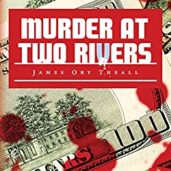 Murder at Two Rivers