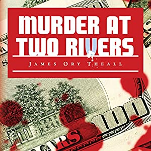 Murder at Two Rivers Audiobook