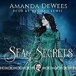 Sea of Secrets | Amanda DeWees