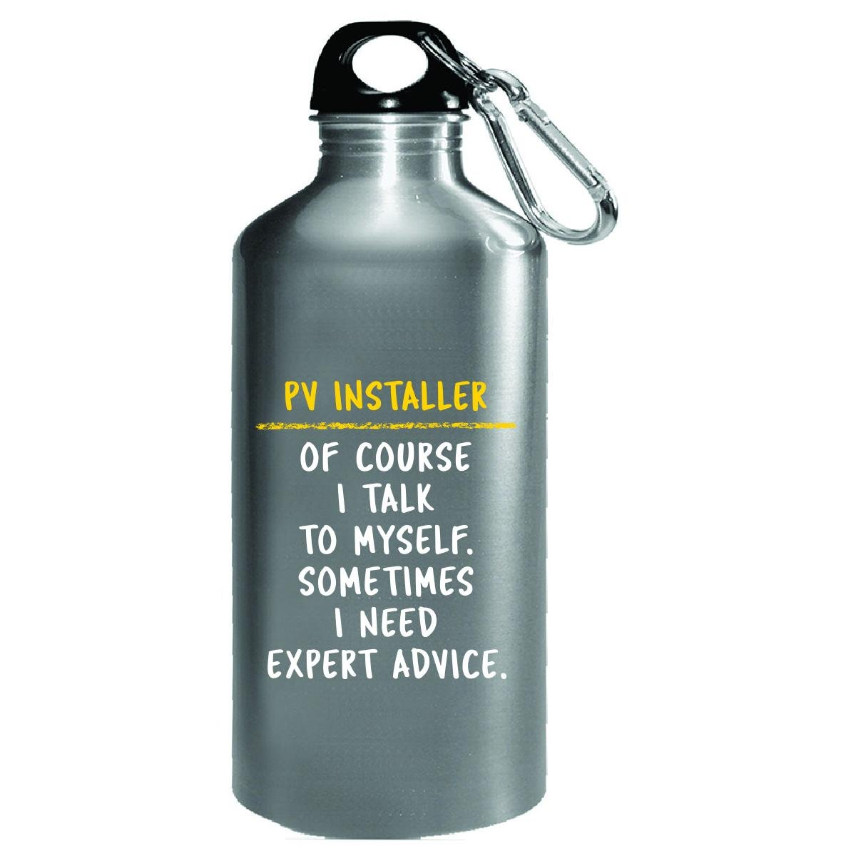 Pv Installer Expert Advice Sarcastic Funny Saying Solar Gift - Water Bottle