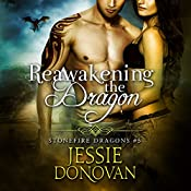 Reawakening the Dragon: Stonefire British Dragons, Book 5 | Jessie Donovan