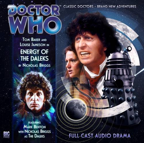 Energy of the Daleks (Doctor Who: The Fourth Doctor Adventures) ebook
