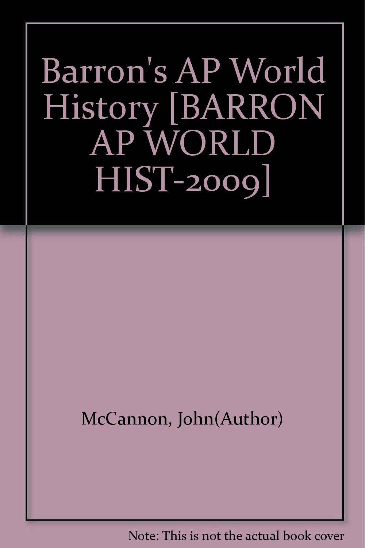 Download Barron's AP World History [BARRON AP WORLD HIST-2009] pdf epub