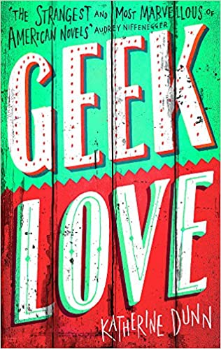 Image result for Geek Love' by Katherine Dunn