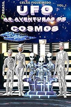 UFO - AS AVENTURAS DE COSMOS por [FIGUEIREDO, CELSO]