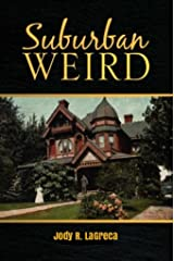 Suburban Weird Kindle Edition