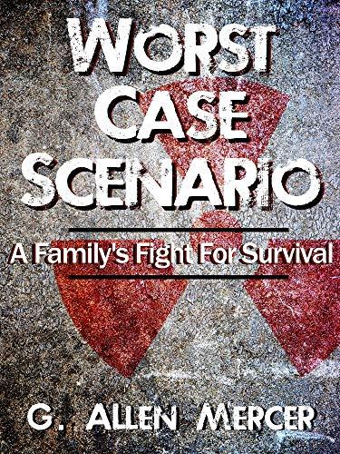 Worst Case Scenario: A Dystopian Fiction Series: Book 1