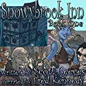 Snowybrook Inn: Book One Audiobook by Scott Reeves Narrated by Fred Kennedy