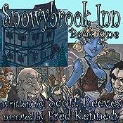 Snowybrook Inn: Book One   Scott Reeves