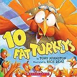 10 Fat Turkeys, Tony Johnston, 1417690607