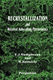img - for Recrystallization and Related Annealing Phenomena book / textbook / text book
