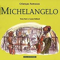 Michelangelo. Crianças Famosas