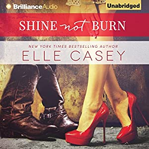 Shine Not Burn Audiobook