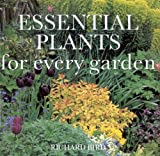 Essential Plants for Every Garden, Anness Publishing Staff and Richard Bird, 0754805018