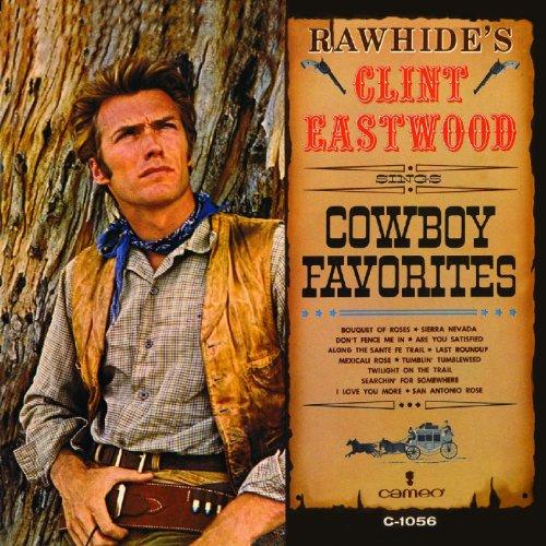 (Rawhide's Clint Eastwood Sings Cowboy Favorites)