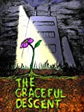 The Graceful Descent
