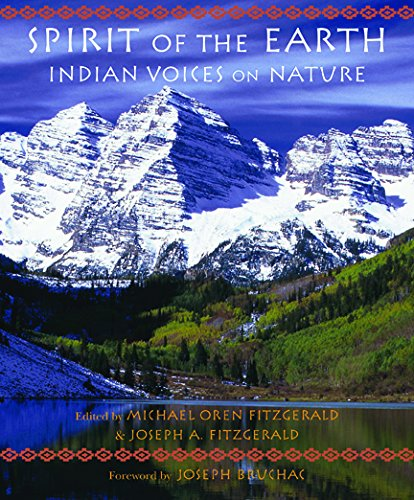 Download Spirit of the Earth: Indian Voices on Nature (Sacred Worlds) ebook