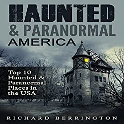 Haunted & Paranormal America