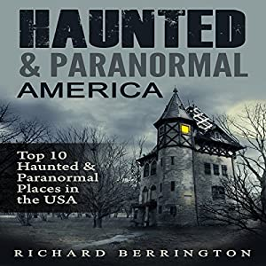Haunted & Paranormal America Audiobook