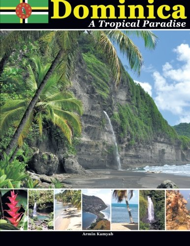 Dominica, A Tropical Paradise