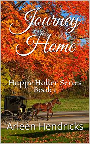 Journey Home: Happy Holler Series Book 1 by [Hendricks, Arleen]