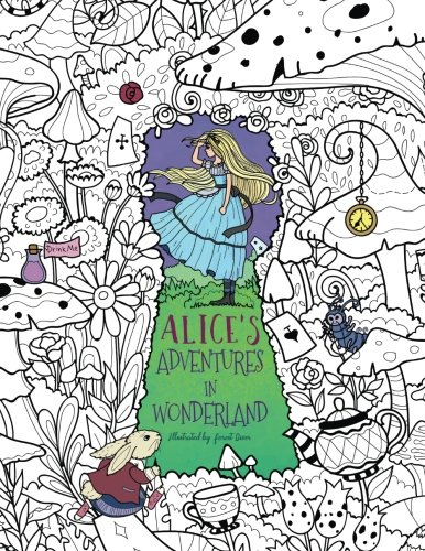 Alice's Adventures in Wonderland: A Whimsical Coloring Book for Adults and Kids (Relaxation, Mediation, Inspiration) -