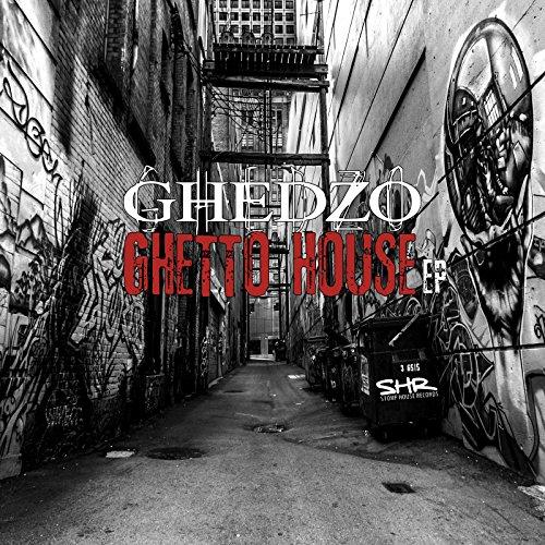 ghetto house - 4